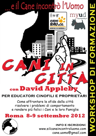 Cani in Citta'!!! A Roma, l' 8-9 Settembre 2012 con  David Appleby! !!