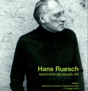 100 anni fa' nasceva Hans Ruesch