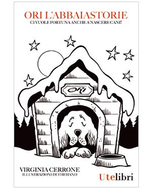 ORI L'ABBAIASTORIE di Virgina Cerrone