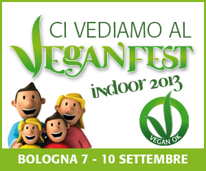 Veganfest a Bologna Fiere dal 7 al 10 Settembre!!!