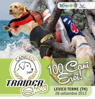 28 Settembre CANI EROI SHOW by Trainer ®