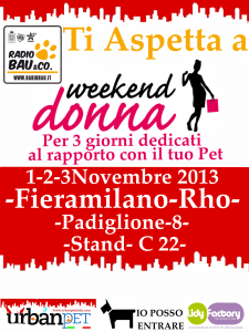 1-2-3 Novembre; Radiobau ti invita a WEEK END DONNA