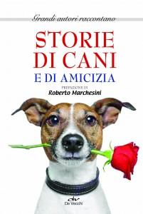 STORIE DI CANI E DI AMICIZIA – Un Libro a favore de l'Ass.Mondi a Confronto Onlus