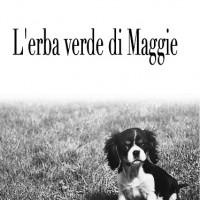 L'erba verde di Maggie