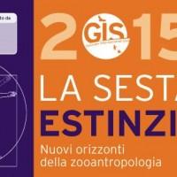 LA SESTA ESTINZIONE – Nuovi orizzonti della zooantropologia