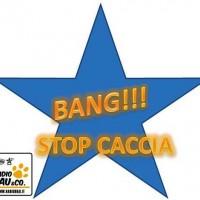 BANG!!! Stop alla Caccia