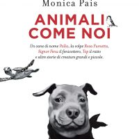 ANIMALI COME NOI, il libro dovuto