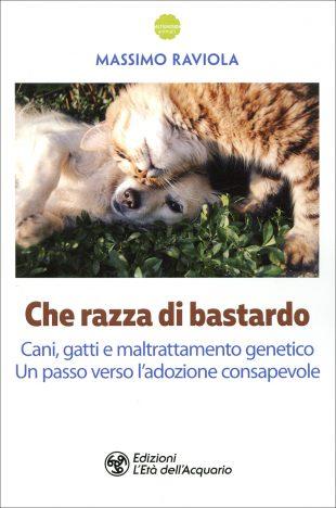 CHE RAZZA DI BASTARDO