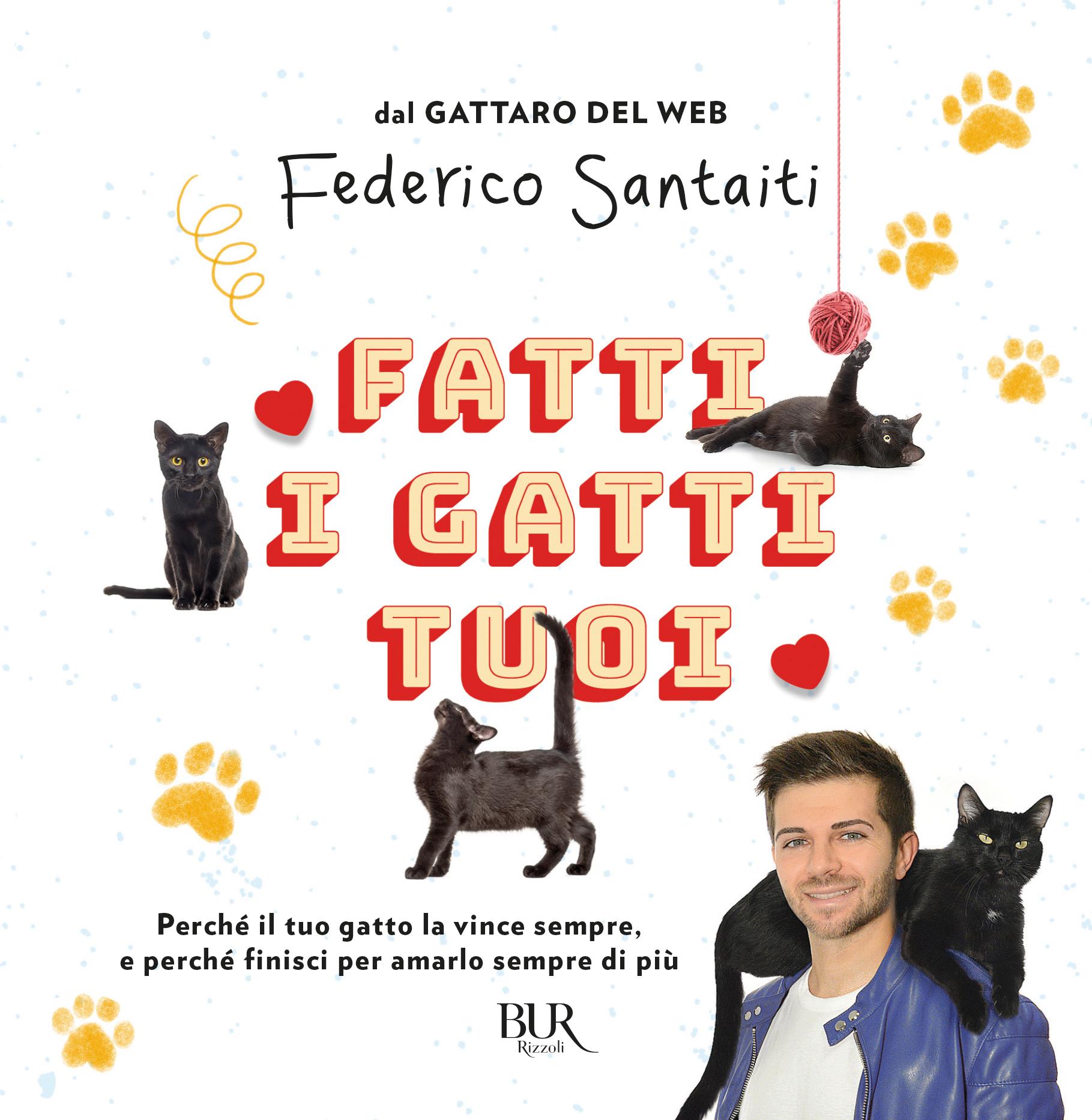 FATTI I GATTI TUOI: Arriva il libro di Federico Santaiti